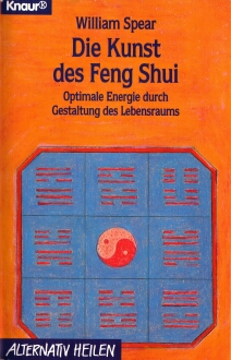 William Spear - die Kunst des Feng-Shui